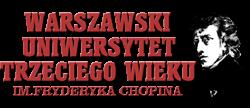Uniwersytet Trzeciego Wieku im. F. Chopina w Warszawie